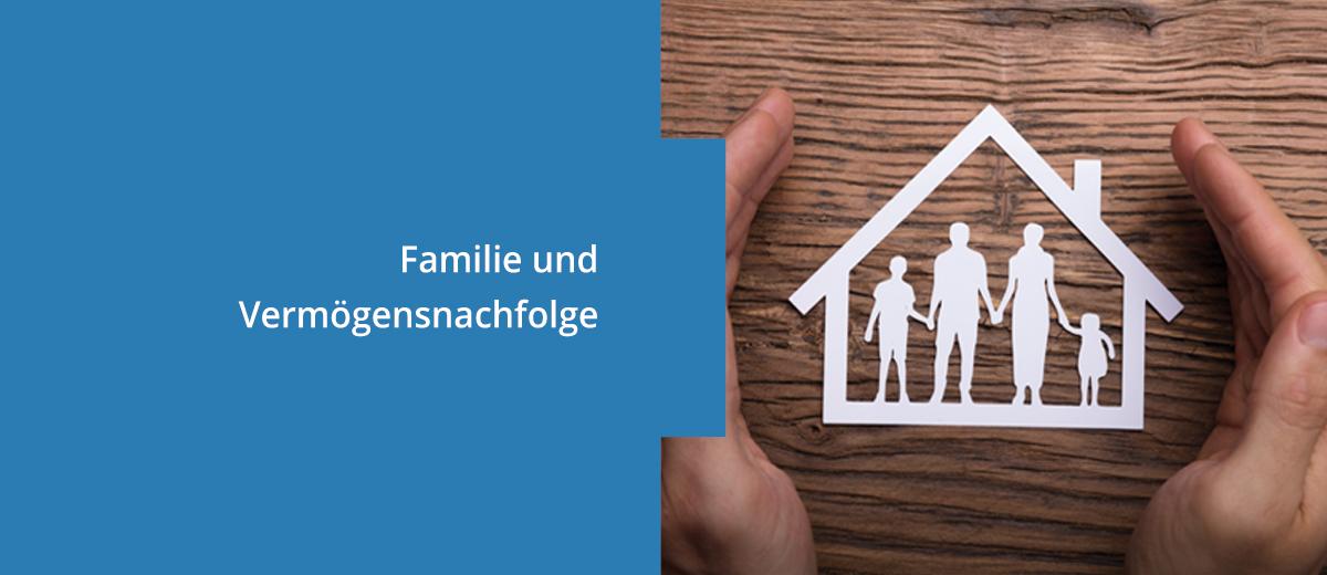 Familie und Vermögensnachfolge