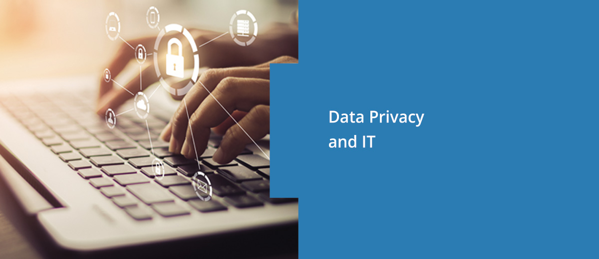 Data Privacy and IT