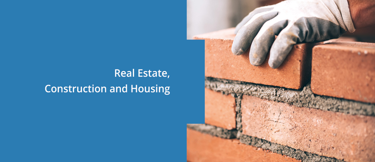 Real Estate, Construction and Housing
